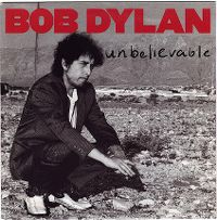 Cover Bob Dylan - Unbelievable