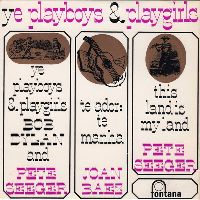 Cover Bob Dylan And Pete Seeger - Ye Playboys And Playgirls