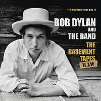 Cover Bob Dylan And The Band - The Bootleg Series Vol. 11: The Basement Tapes - Raw