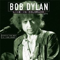 Cover Bob Dylan feat. Joan Baez and T Bone Burnett - Live In Colorado 1976