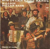 Cover Bob Dylan & The Band - Million Dollar Bash