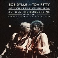 Cover Bob Dylan with Tom Petty - Across The Borderline - Volume One