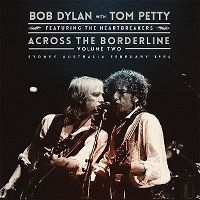 Cover Bob Dylan with Tom Petty - Across The Borderline - Volume Two