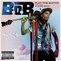 Cover B.o.B feat. André 3000 - Play The Guitar