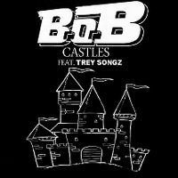 Cover B.o.B feat. Trey Songz - Castles