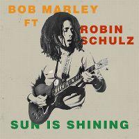 Cover Bob Marley feat. Robin Schulz - Sun Is Shining
