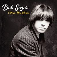 Cover Bob Seger - I Knew You When
