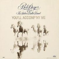 Cover Bob Seger & The Silver Bullet Band - You'll Accomp'ny Me