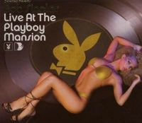Cover Bob Sinclar - Live At The Playboy Mansion