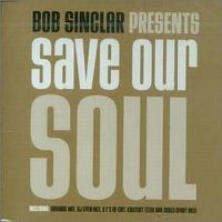 Cover Bob Sinclar - Save Our Soul