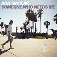 Cover Bob Sinclar - Someone Who Needs Me