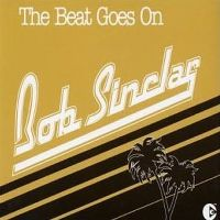 Cover Bob Sinclar - The Beat Goes On