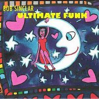 Cover Bob Sinclar - Ultimate Funk