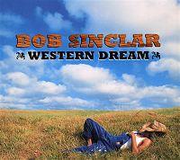 Cover Bob Sinclar - Western Dream