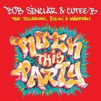 Cover Bob Sinclar & Cutee-B feat. Dollarman & Big Ali & Makedah - Rock This Party (Everybody Dance Now)
