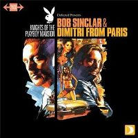 Cover Bob Sinclar & Dimitri From Paris - Knights Of The Playboy Mansion