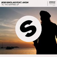 Cover Bob Sinclar feat. Akon - Til The Sun Rise Up