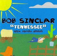 Cover Bob Sinclar feat. Farrell Lennon - Tennessee