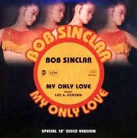 Cover Bob Sinclar feat. Lee A. Genesis - My Only Love