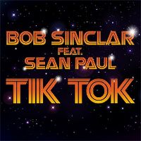 Cover Bob Sinclar feat. Sean Paul - Tik Tok