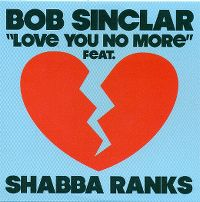 Cover Bob Sinclar feat. Shabba Ranks - Love You No More