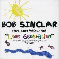 "Cover Bob Sinclar presents Goleo VI feat. Gary ""Nesta"" Pine - Love Generation"