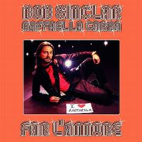 Cover Bob Sinclar & Raffaella Carrà - Far l'amore