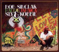 Cover Bob Sinclar vs. Sly & Robbie - Made In Jamaïca