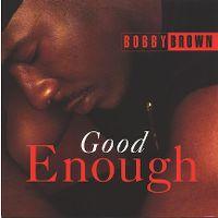 Cover Bobby Brown - Good Enough