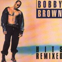 Cover Bobby Brown - Hits Remixed