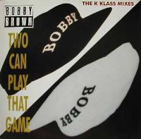 Cover Bobby Brown - Two Can Play That Game