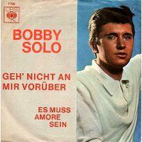 Cover Bobby Solo - Geh' nicht an mir vorüber