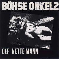 Cover Böhse Onkelz - Der nette Mann