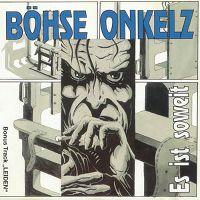 Cover Böhse Onkelz - Es ist soweit
