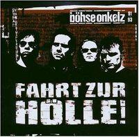 Cover Böhse Onkelz - Fahrt zur Hölle!