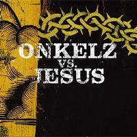 Cover Böhse Onkelz - Onkelz vs. Jesus