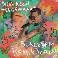 Cover Bokoesam / Krankjoram - Nog nooit meegemaakt