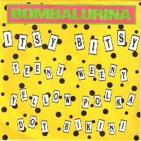 Cover Bombalurina - Itsy Bitsy Teeny Weeny Yellow Polka Dot Bikini