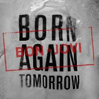 Cover Bon Jovi - Born Again Tomorrow