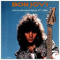 Cover Bon Jovi - Live In Cleveland March 17th, 1984