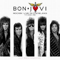 Cover Bon Jovi - Rockin' Live In Cleveland - 17th March 1984