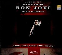 Cover Bon Jovi - The Very Best Of Bon Jovi - Broadcasting Live - Rare Gems From The Vaults