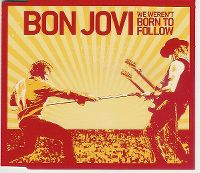 Cover Bon Jovi - We Weren't Born To Follow