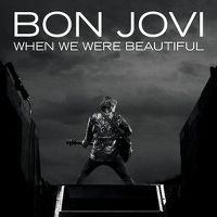 Cover Bon Jovi - When We Were Beautiful