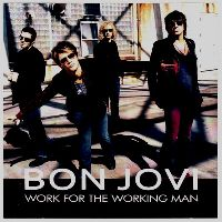 Cover Bon Jovi - Work For The Working Man