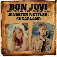 Cover Bon Jovi feat. Jennifer Nettles of Sugarland - Who Says You Can't Go Home