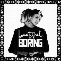Cover Bones - Beautiful Is Boring
