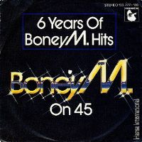 "Cover Boney M. - 6 Years Of Boney M. Hits ""Boney M. On 45"""