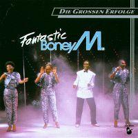 Cover Boney M. - Fantastic Boney M. - Die grossen Erfolge
