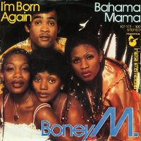 Cover Boney M. - I'm Born Again / Bahama Mama